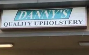 Danny's Quality Upholstery -Signage for location number two